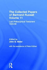 Last Philosophical Testament, 1947-68 : Last Philosophical Testament 1947-68 - Bertrand Russell