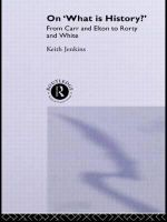 On What is History? : From Carr and Elton to Rorty and White - Keith Jenkins