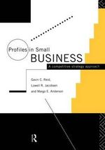 Profiles in Small Businesses : A Competitive Strategy Approach - Margo E. Anderson
