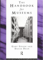 Handbook for Museums : Museums in the Post-colonial Era - Gary Edson