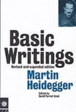 Basic Writings: Martin Heidegger : from Being and Time (1927) to The Task of Thinking (1964) - Martin Heidegger