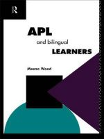 APL and the Bilingual Learner : Further Education: The Assessment and Accreditation of Prior Learning - Meena Wood