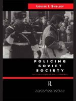 Policing Soviet Society : The Evolution of State Control - Louise I. Shelley