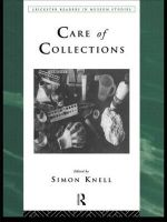 Care of Collections : Adhesives and Coatings v.3