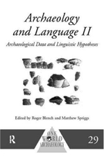 Archaeology and Language : Archaeological Data and Linguistic Hypotheses No.2