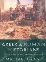 Greek and Roman Historians : Information and Misinformation - Michael Grant