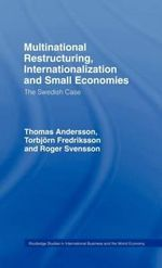 Multinational Restructuring, Internationalization and Small Economies : The Swedish Case
