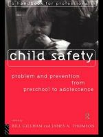 Child Safety : Problems and Prevention from Pre-school to Adolescence - A Handbook for Professionals