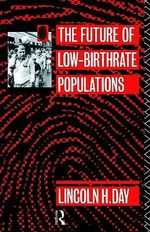 The Future of Low Birth-rate Populations : The RE-Emergence of Midwifery - Lincoln H. Day