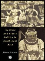 The State and Ethnic Politics in Southeast Asia : Politics in Asia (Paperback) - David Brown