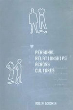Personal Relationships Across Cultures - Robin Goodwin