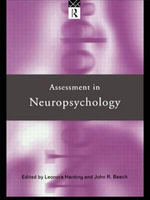 Assessment in Neuropsychology - John R. Beech