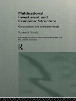 Multinational Investment and Economic Structure : Globalisation and Competitiveness - Rajneesh Narula