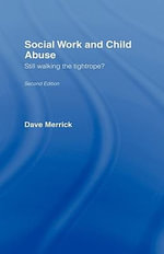 Social Work and Child Abuse : The Impossible Profession - Dave Merrick