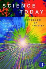 Science Today : Problem or Crisis? - Ralph Levinson