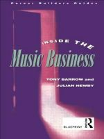 Inside the Music Business : Career Builders Guides - Tony Barrow
