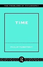 Time : Problems of Philosophy - Phillip Turetzky