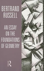 Foundations of Geometry - Bertrand Russell