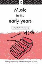 Music in the Early Years - Aelwyn Pugh