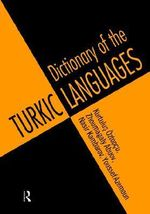 Dictionary of the Turkic Languages : English: Azerbaijani, Kazakh, Kyrgyz, Tatar, Turkish, Turkmen, Uighur, Uzbek