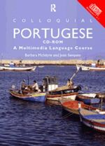 Colloquial Portuguese: Windows : A Multimedia Language Course - Barbara McIntyre