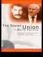 The Soviet Union in World Politics : Coexistence, Revolution and Cold War, 1945   1991 - Geoffrey Roberts