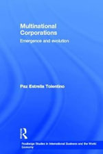 Multinational Corporations : Emergence and Evolution - Paz Estrella Tolentino