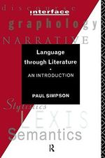 Language Through Literature : An Introduction - Paul Simpson