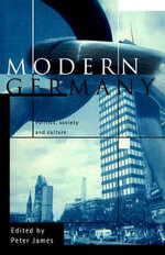 Modern Germany : Politics, Society and Culture