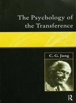 The Psychology of the Transference : v.8 - C. G. Jung