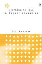 Learning to Lead in Higher Education - Paul Ramsden