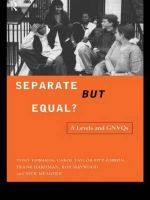 Separate But Equal? : A Levels and GNVQ's - Tony Edwards