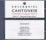 Colloquial Cantonese : A Complete Language Course - Keith S.T. Tong