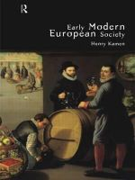 Early Modern European Society - Henry Kamen