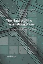 The Nature of the Transnational Firm : Second Edition