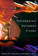 Contemporary Hollywood Cinema : Absolute Classics