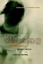 Europe Dancing : Post-war European Dance Culture