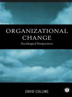 Organisational Change : Sociological Perspectives - David Collins