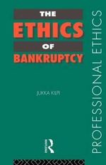 The Ethics of Bankruptcy - Jukka Kilpi