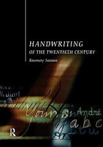 Handwriting of the Twentieth Century : For Administrative Assistants, Office Managers, Se... - Rosemary Sassoon