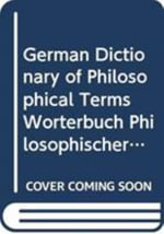 German Dictionary of Philosophical Terms: German-English/English-German v. 1 : Weorterbuch Philosophischer Fachbegriffe Englisch - Elmar Waibl