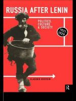 Russia After Lenin : Politics, Culture and Society, 1921-29 - Vladimir N. Brovkin