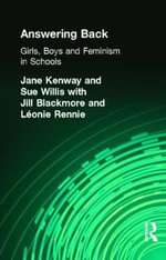 Answering Back : Girls, Boys and Feminism in Schools - Jane Kenway