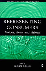 Representing Consumers : Voices, Views and Visions