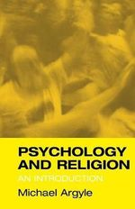 Psychology and Religion : An Introduction - Michael Argyle