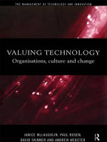 Valuing Technology : Organisations, Culture and Change - Janice McLaughlin