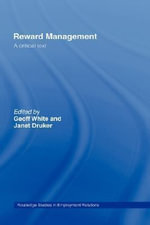 Reward Management : A Critical Text