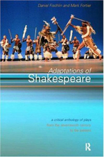 Adaptations of Shakespeare : An Anthology of Plays from the 17th Century to the Present