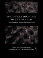 Public Service Employment Relations in Europe : Transformation, Modernization or Inertia?