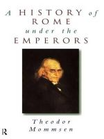 A History of Rome Under the Emperors : Routledge Key Guides
